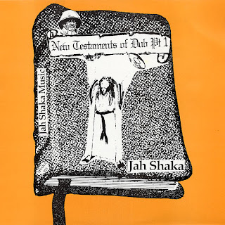 Jah Shaka - New Testaments Of Dub Pt.1