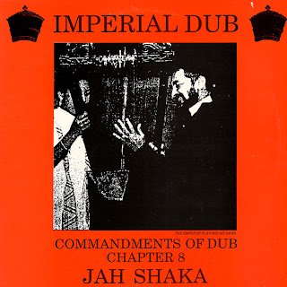 Jah Shaka - Commandments Of Dub 8: Imperial Dub