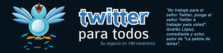 Twitter Para Todos, su negocio en 140 caracteres