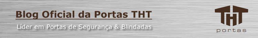 Tudo Sobre Portas de Segurança - Blog Portas THT