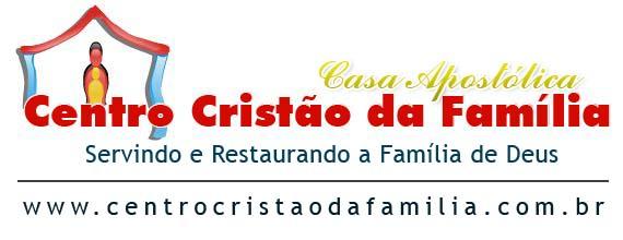 Centro Cristão da Família - Casa Apostólica
