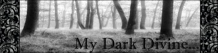 My Dark Divine