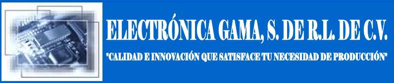 ELECTRÓNICA GAMA, S. DE R.L. DE C.V.