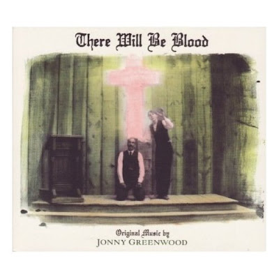 "Jonny Greenwood's ""There Will Be Blood"""
