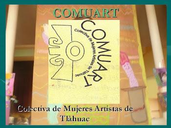 Colectiva de Mujeres Artistas de Tlàhuac COMUART
