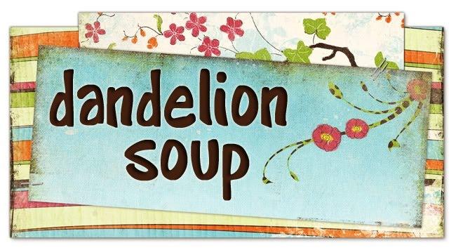 dandelion soup