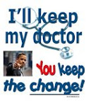I&#39;ll keep my doctor; you keep the change!