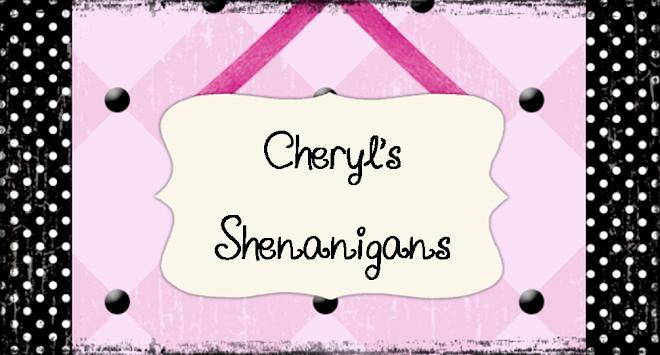 Cheryl's Shenanigans