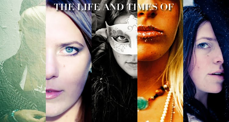 The Life and Times of...