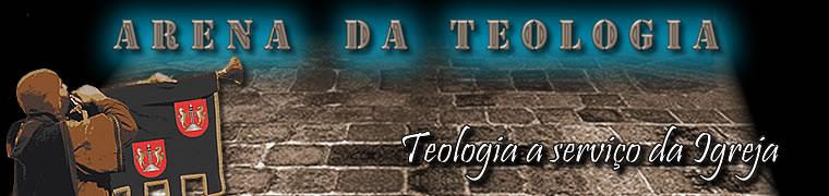 ARENA DA TEOLOGIA