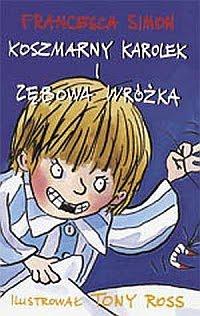 Koszmarny Karolek i Zębowa Wróżka