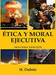 ÉTICA Y MORAL EJECUTIVA