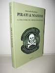 PIRATI & MAFIOSI. La vera Storia del crimine organizzato