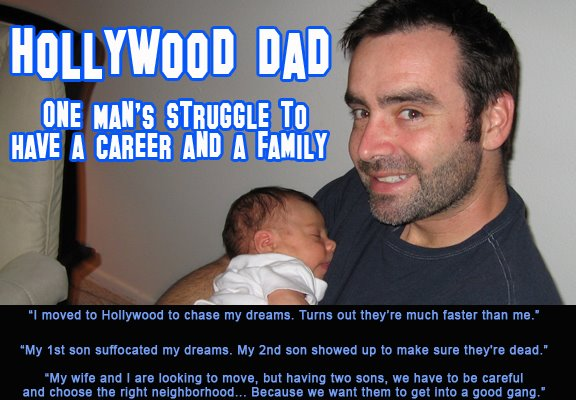 Hollywood Dad: One Man's Struggle to Have a Career and a Family
