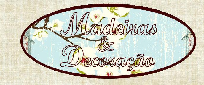 Madeiras&Decoração