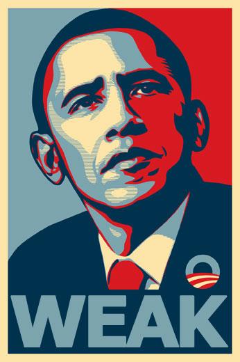 http://4.bp.blogspot.com/__OhYndxDBBw/TQJAdOXjKMI/AAAAAAAAABA/B2MqRLXeCxY/s400/Obama_Weak.jpg