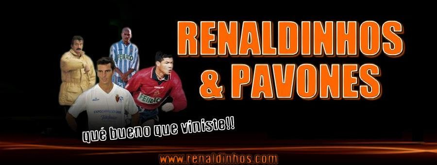 Renaldinhos y Pavones
