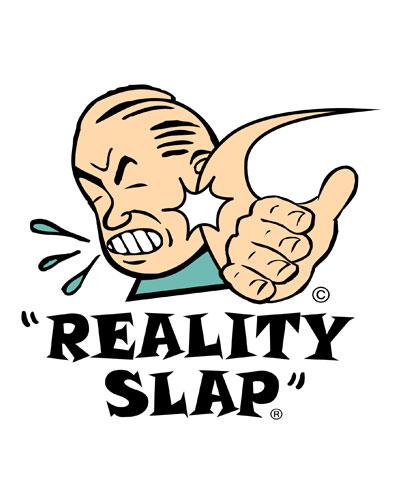 reality slap
