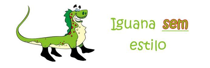 Iguana sem estilo