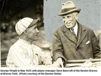 Wright with Boston Braves player-manager Dave Bancroft in 1925