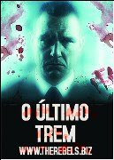 Download - Filme - O ultimo Trem - Dual Audio | Baixar