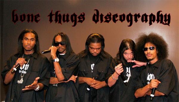 Bone Thugs N Harmony Discography