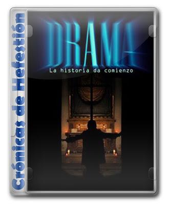 Drama. La Historia Da Comienzo