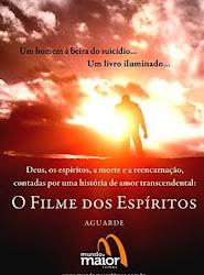 O FILME DOS ESPÍRITOS PROMETE NOVO SUCESSO