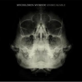 MyChildren MyBride - Unbreakable