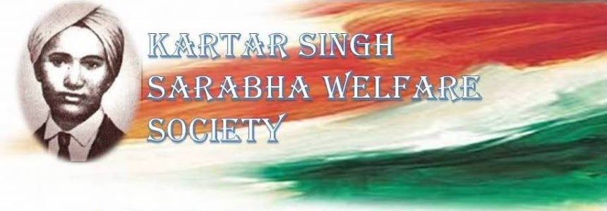 Kartar Singh Sarabha Home Kartar Singh Sarabha Welfare