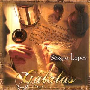 S�rgio Lopes - G�latas