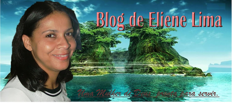 Blog da Eliene Lima