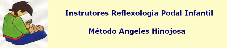 Instrutores  de Reflexologia Podal Infantil (Portugal) - Método angeles Hinojosa