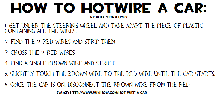 Hotwire Car: Information Thread: How To Hotwire A Car