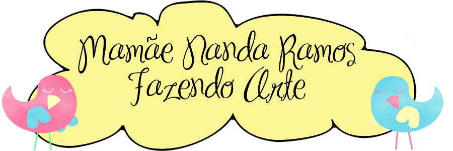 Mamãe Nanda Ramos Fazendo Arte