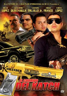 El corrido del katch (2010)