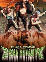 Plaga zombie- zona mutante 2