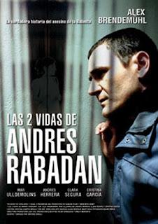 Las 2 vidas de Andres Rabadan (2008)