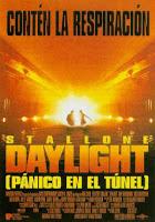 Daylight (Panico en el tunel) (1996) online y gratis