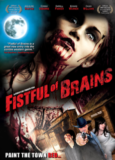 Fistful Of Brains (2008)