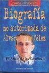 Biografìa no autorizada de Alvaro Uribe