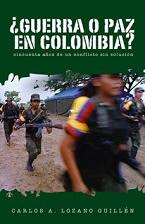 Guerra o Paz en Colombia?