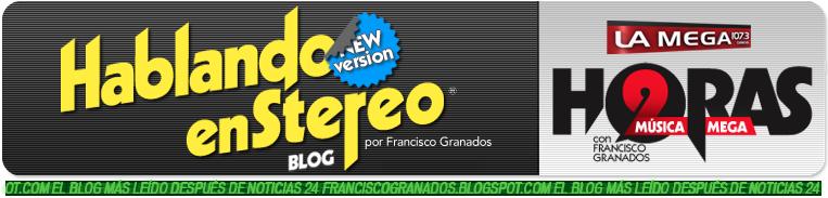 Hablando en Stereo por Francisco Granados