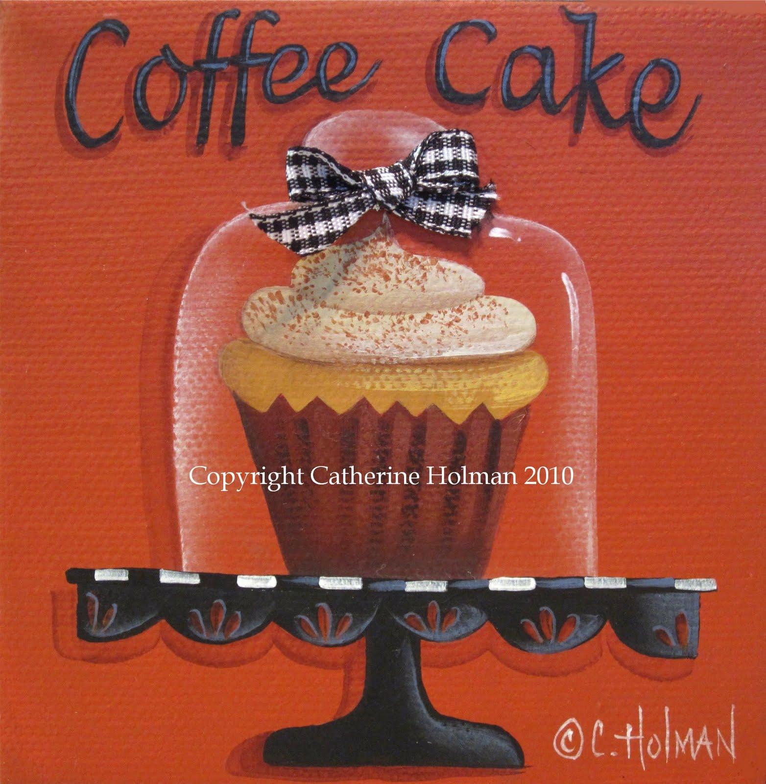 Catherine Holman Folk Art: Coffee Cake Cupcake New Print