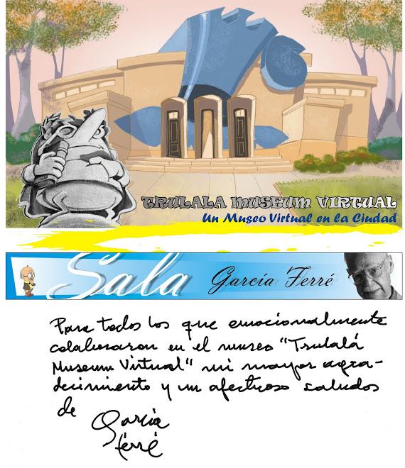 MUSEO DE TRULALA