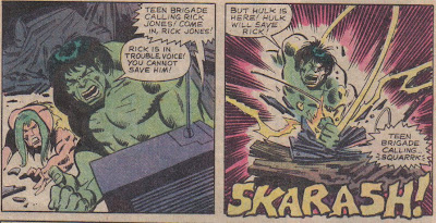 If the Hulk has that much trouble with radio, the Teen Brigade's twitters are going to boggle him.