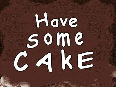 have some cake