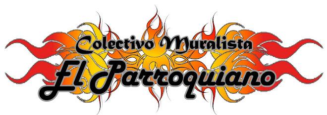 Colectivo Muralista El Parroquiano
