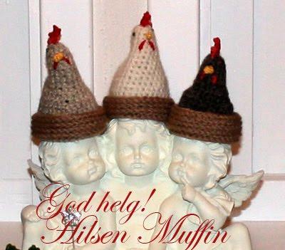 God helg! Hilsen Muffin