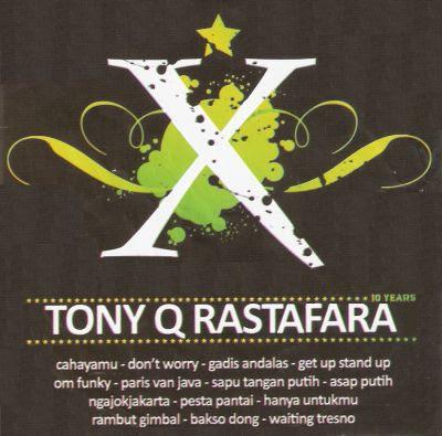 Tony Q Rastafara - X
